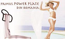 Tehnologia Power-Plate, secretul revolutiei  în industria frumusetii, sportului si wellnessului din întreaga lume, în premiera în România